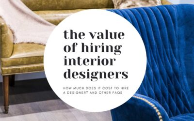 What is the Value of Hiring an Interior Designer